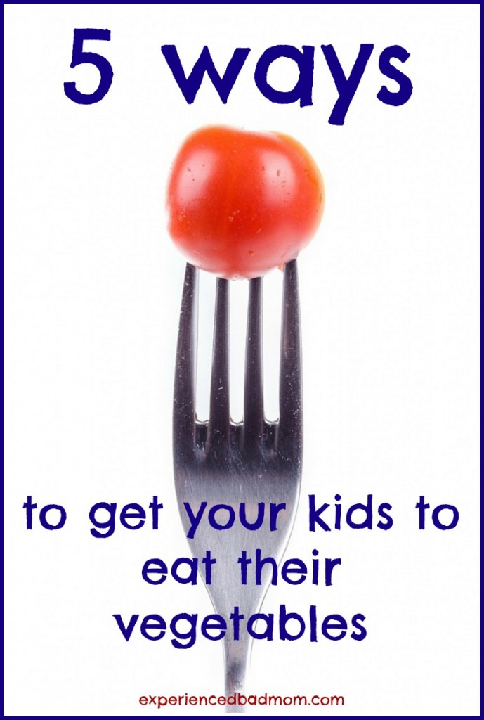 5 ways to get your kids to eat their vegetables