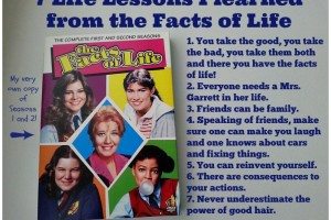 7 Life Lessons I Learned from the Facts of Life