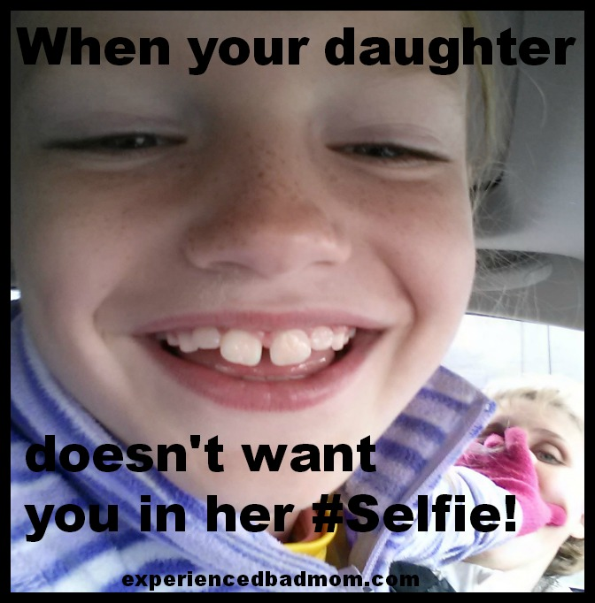 Daughter doesn't want mom in selfie