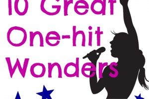 10 Great One-hit Wonders