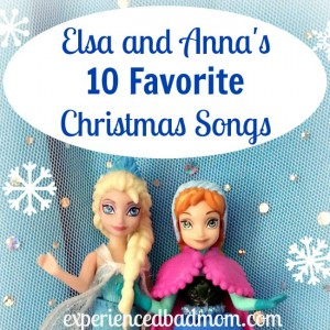Elsa and Anna's 10 Favorite Christmas Songs