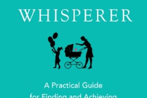Secrets of the Parenting Expert & Giveaway!