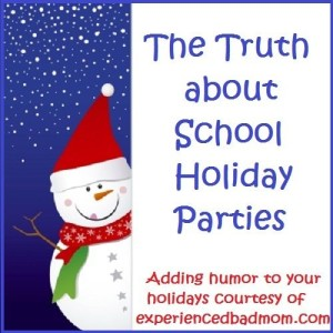The Truth About School Holiday Parties