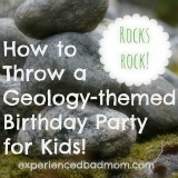 How to Throw a Geology Themed Birthday Party