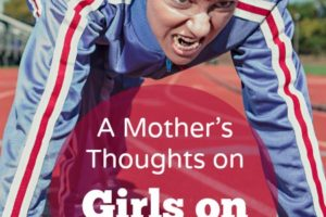 A Mother's Thoughts on Girls on the Run - blog