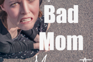 A Superlative Bad Mom Moment Starring Poop