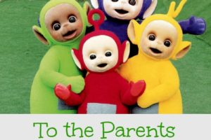 To the parents of kids who watch the Teletubbies: it'll be okay!