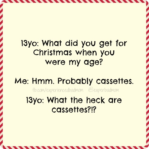 Christmas in the burbs: when your teen doesn't know what a cassette is!