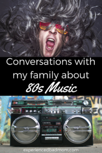 Conversations With My Family About 80s Music