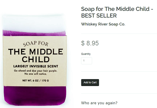 Check out these funny gifts to give this holiday season, including Middle Child soap by Whiskey River Soap Company.