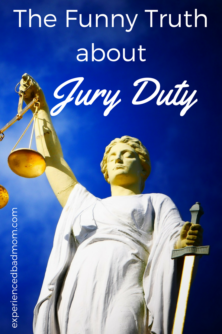 Here's the funny truth about jury duty from someone who made it into her 40s before being called to do her civic duty!
