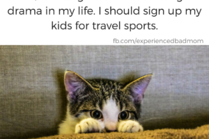 Travel sports and kids: get ready for drama!