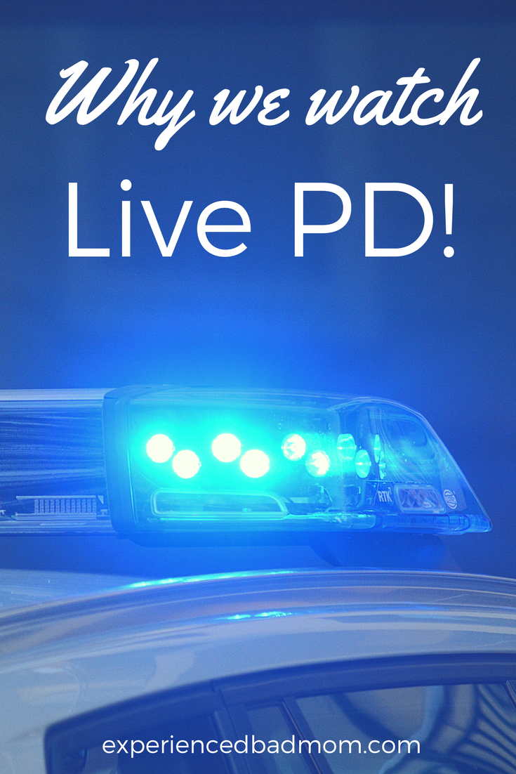 Wanna know why we watch Live PD? It's so entertaining, with police chases, fights, and more. You and your kids will see why doing drugs is a bad, bad choice, too.
