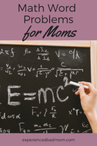 Math Word Problems for Moms