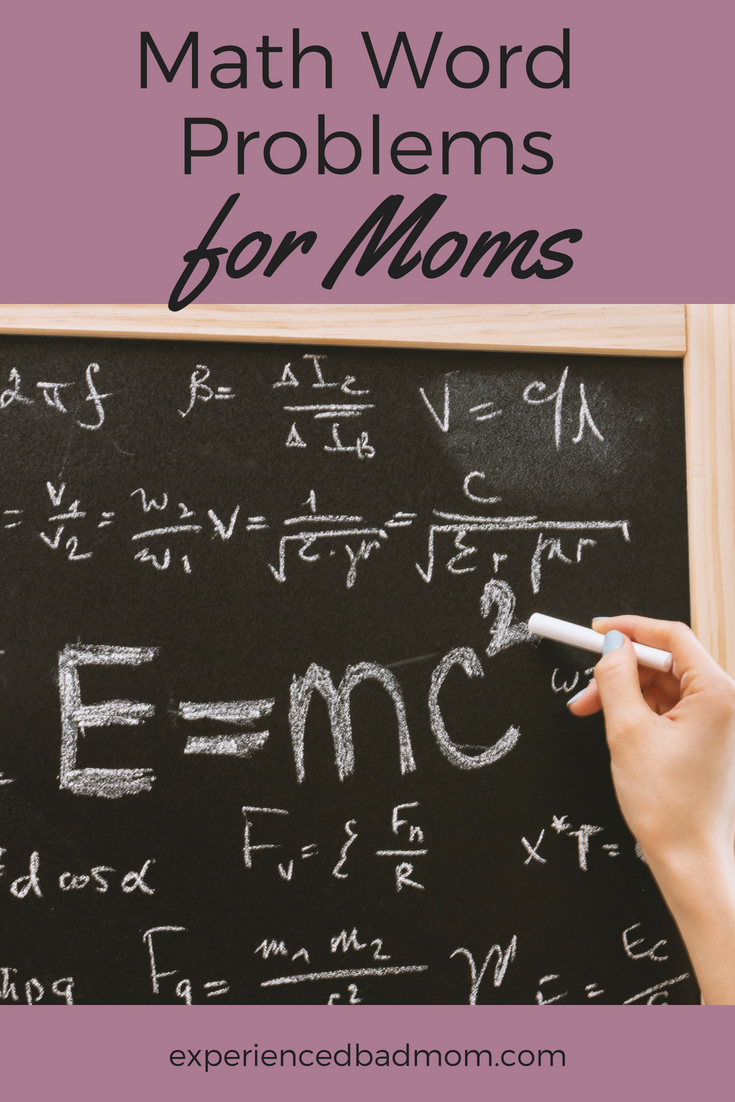 Check out these real-life math word problems for moms. Can you solve these funny but true equations?!