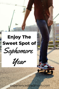 Enjoy the sweet spot of sophomore year of high school
